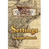 Colonial Gothic: Settings