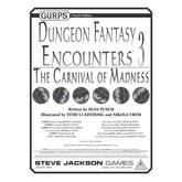 GURPS Dungeon Fantasy Encounters 3: The Carnival of Madness