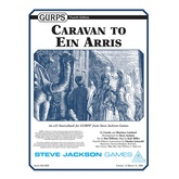 Caravan to Ein Arris (GURPS Fourth Edition)