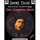 Short Tales for Young Adventurers - The Gorgon's Head