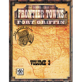 Frontier Towns: Fort Griffin Trilogy