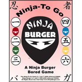 Ninja-To Go: A Ninja Burger Bored Game