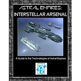Astral Empires -The Roleplaying Game: Interstellar Arsenal Technology Guide