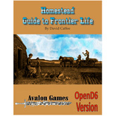 Homestead: Guide to Frontier Life, D6 Version