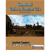 Homestead: Guide to Frontier Life, Pathfinder Version